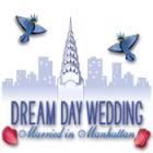 Dream Day Wedding: Married in Manhattan 游戏