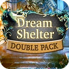 Double Pack Dream Shelter 游戏