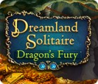 Dreamland Solitaire: Dragon's Fury 游戏
