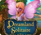 Dreamland Solitaire 游戏