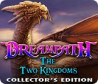 Dreampath: The Two Kingdoms Collector's Edition 游戏