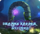 Dreams Keeper Solitaire 游戏