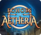 Echoes of Aetheria 游戏