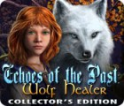 Echoes of the Past: Wolf Healer Collector's Edition 游戏
