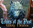 Echoes of the Past: Wolf Healer 游戏