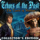 Echoes of the Past: The Castle of Shadows Collector's Edition 游戏