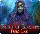 Edge of Reality: Fatal Luck 游戏