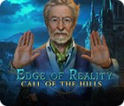Edge of Reality: Call of the Hills 游戏