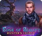 Edge of Reality: Hunter's Legacy 游戏