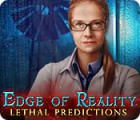 Edge of Reality: Lethal Predictions 游戏