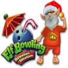 Elf Bowling: Hawaiian Vacation 游戏
