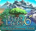 Elven Legend 6: The Treacherous Trick 游戏