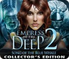 Empress of the Deep 2: Song of the Blue Whale Collector's Edition 游戏