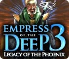 Empress of the Deep 3: Legacy of the Phoenix 游戏