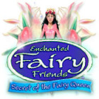 Enchanted Fairy Friends: Secret of the Fairy Queen 游戏
