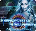 Enchanted Kingdom: A Stranger's Venom 游戏