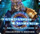Enchanted Kingdom: Arcadian Backwoods Collector's Edition 游戏