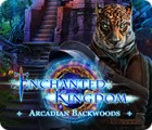Enchanted Kingdom: Arcadian Backwoods 游戏