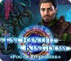 Enchanted Kingdom: Fog of Rivershire 游戏