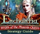 Enchantia: Wrath of the Phoenix Queen Strategy Guide 游戏