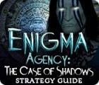 Enigma Agency: The Case of Shadows Strategy Guide 游戏