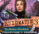 Enigmatis 3: The Shadow of Karkhala Collector's Edition 游戏