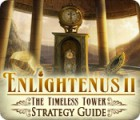 Enlightenus II: The Timeless Tower Strategy Guide 游戏