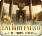 Enlightenus II: The Timeless Tower 游戏