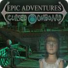 Epic Adventures: Cursed Onboard 游戏