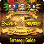 Escape From Paradise 2: A Kingdom's Quest Strategy Guide 游戏