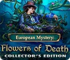European Mystery: Flowers of Death Collector's Edition 游戏