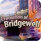Evacuation Of Bridgewell 游戏
