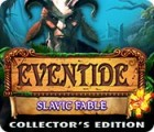 Eventide: Slavic Fable. Collector's Edition 游戏