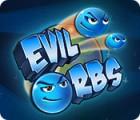 Evil Orbs 游戏