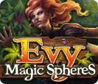 Evy: Magic Spheres 游戏