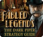 Fabled Legends: The Dark Piper Strategy Guide 游戏