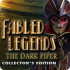 Fabled Legends: The Dark Piper Collector's Edition 游戏
