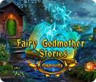 Fairy Godmother Stories: Cinderella 游戏