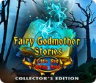 Fairy Godmother Stories: Little Red Riding Hood Collector's Edition 游戏