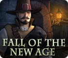 Fall of the New Age 游戏