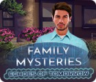 Family Mysteries: Echoes of Tomorrow 游戏