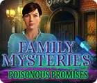 Family Mysteries: Poisonous Promises 游戏