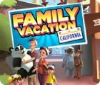 Family Vacation: California 游戏