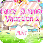 Fancy Summer Vacation 游戏