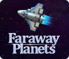 Faraway Planets 游戏