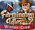 Farmington Tales 2: Winter Crop 游戏