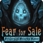 Fear For Sale: Mystery of McInroy Manor 游戏