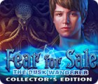 Fear for Sale: The Dusk Wanderer Collector's Edition 游戏