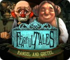 Fearful Tales: Hansel and Gretel 游戏