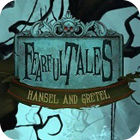 Fearful Tales: Hansel and Gretel Collector's Edition 游戏